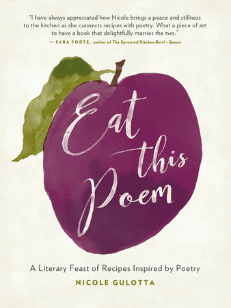 Eat This Poem by Nicole Gulotta