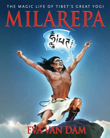 Milarepa by Eva Van Dam