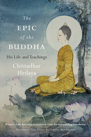 The Epic of the Buddha by Chittadhar, Hrdaya