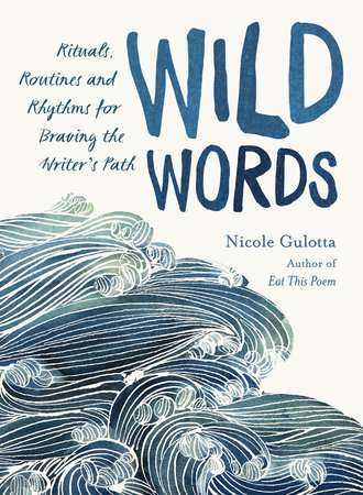 Wild Words by Nicole Gulotta