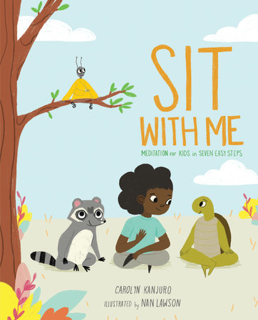 Sit with Me by Carolyn Kanjuro