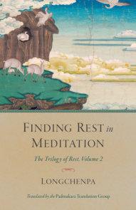 Finding Rest in Meditation