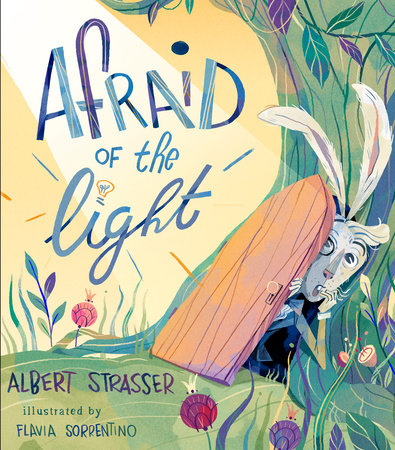 Afraid of the Light by Albert Strasser