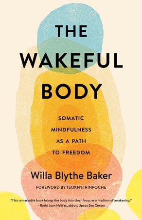 The Wakeful Body