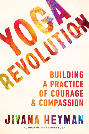 Yoga Revolution by Jivana Heyman