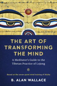 The Art of Transforming the Mind