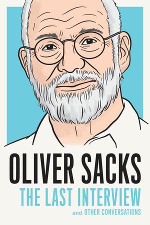 Oliver Sacks by Oliver Sacks