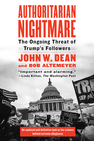 Authoritarian Nightmare by John Dean and Bob Altemeyer