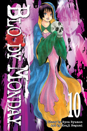Bloody Monday 10 by Ryou Ryumon