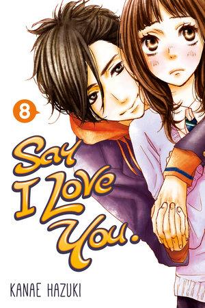 Say I Love You. 8 by Kanae Hazuki