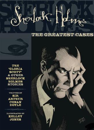 Sherlock Holmes: The Greatest Cases Volume 1 by Sir Arthur Conan Doyle