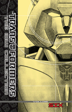 Transformers: The IDW Collection Volume 6 by Mike Costa, Zander Cannon, Nick Roche and James Roberts