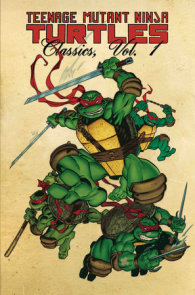 Teenage Mutant Ninja Turtles Classics Volume 1