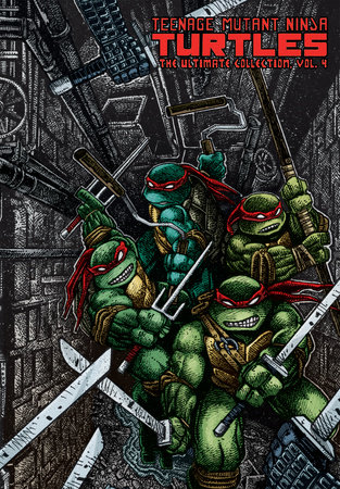 Teenage Mutant Ninja Turtles: The Ultimate Collection Volume 4 by Kevin Eastman and Peter Laird