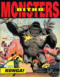Ditko's Monsters: Konga!
