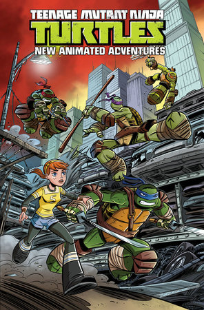 Teenage Mutant Ninja Turtles: New Animated Adventures Volume 1 by Kenny Byerly, David Tipton, Scott Tipton and Erik Burnham