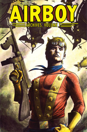 Airboy Archives Volume 1 by Chuck Dixon