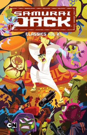 Samurai Jack Classics, Volume 2 by Robbie Busch