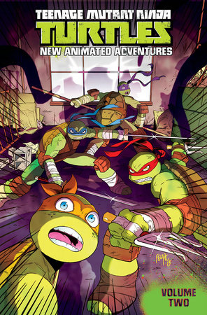 Teenage Mutant Ninja Turtles: New Animated Adventures Volume 2 by Kenny Byerly, Cullen Bunn and Brian Smith