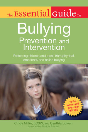 The Essential Guide to Bullying by Cindy Miller