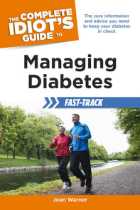 The Complete Idiot's Guide to Managing Diabetes Fast-Track