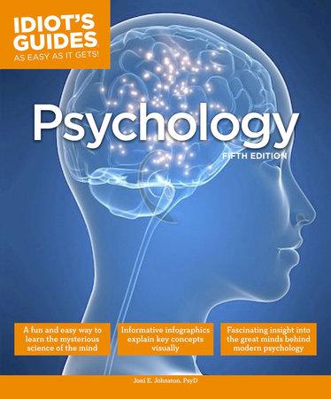 Psychology, Fifth Edition by Joni E. Johnston Psy.D.
