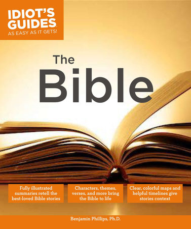 The Bible by Benjamin Phillips, PhD