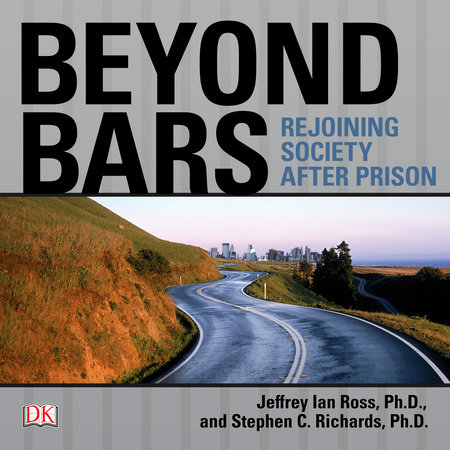 Beyond Bars by Stephen C. Richards Ph.D.