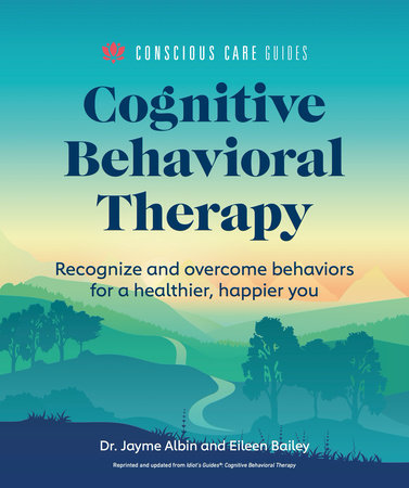 Cognitive Behavioral Therapy by Dr. Jayme Albin