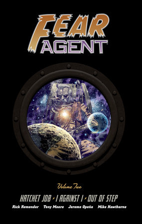 Fear Agent Library Edition Volume 2 by Rick Remender