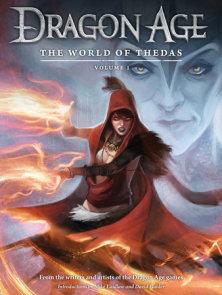 Dragon Age: The World of Thedas Volume 1