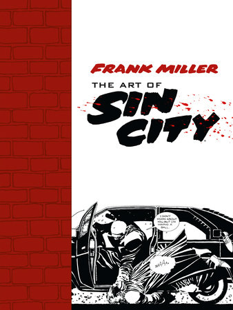 Art of Sin City by Frank Miller