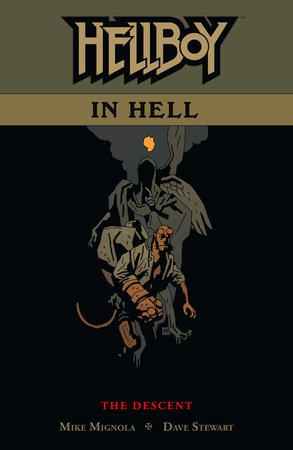 Hellboy in Hell Volume 1: The Descent by Mike Mignola