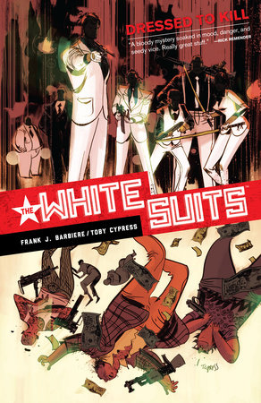 White Suits by Frank J. Barbiere