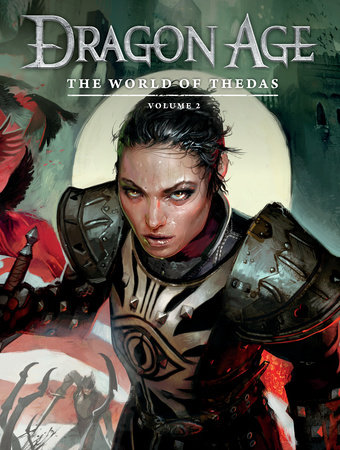 Dragon Age: The World of Thedas Volume 2 by Various