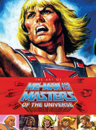 Art of He Man and the Masters of the Universe by Various