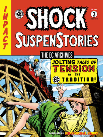 The EC Archives: Shock Suspenstories Volume 3 by Various