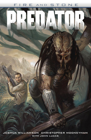 Predator: Fire and Stone by Joshua Williamson and Joshua Mooneyham
