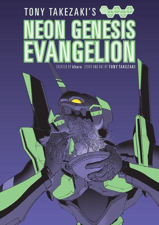 Tony Takezaki's Neon Evangelion by Tony Takezaki