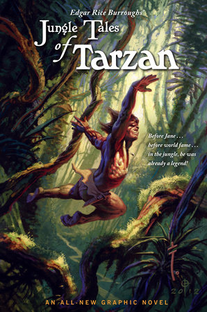 Edgar Rice Burroughs' Jungle Tales of Tarzan by Martin Powell