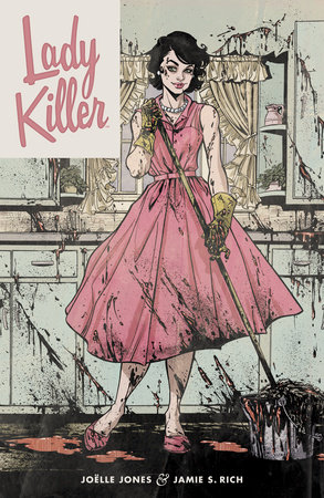 Lady Killer by Jamie Rich