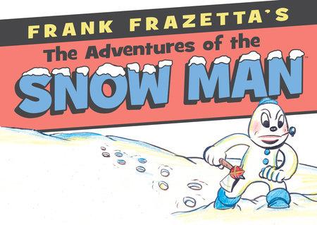 Frank Frazetta's Adventures of the Snowman by Frank Frazetta