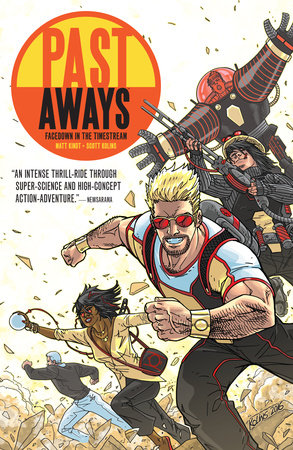 Past Aways: Facedown in the Timestream by Matt Kindt
