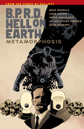 B.P.R.D Hell On Earth Volume 12 : Metamorphosis by Steve Rude and Mike Baron