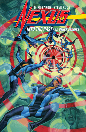 Nexus: into the Past and Other Stories by Mike Baron