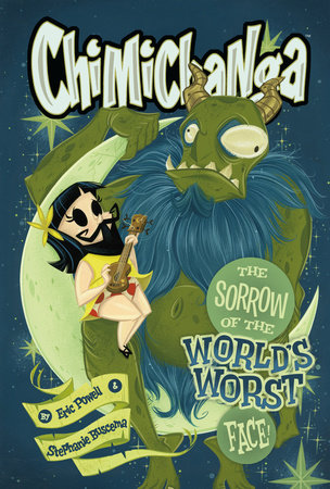 Chimichanga: Sorrow of the World's Worst Face by Eric Powell