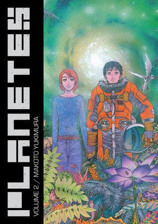 Planetes Omnibus Volume 2 by Makoto Yukimura