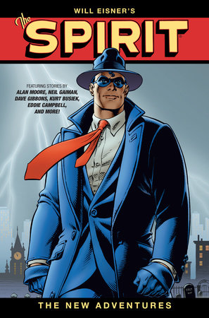 Will Eisner's The Spirit: The New Adventures HC (Second Edition) by Various