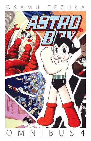 Astro Boy Omnibus Volume 4 by Osamul Tezuka