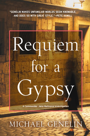 Requiem for a Gypsy by Michael Genelin